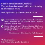 PLUS TALKS, Gender and Platform Labour 2: The platformisation of paid care, cleaning and domestic work. Online Webinar